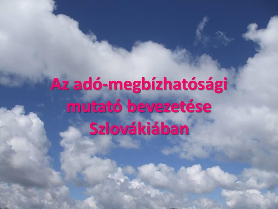 Az ado-megbizhatosagi mutato bevezetese Szlovakiaban