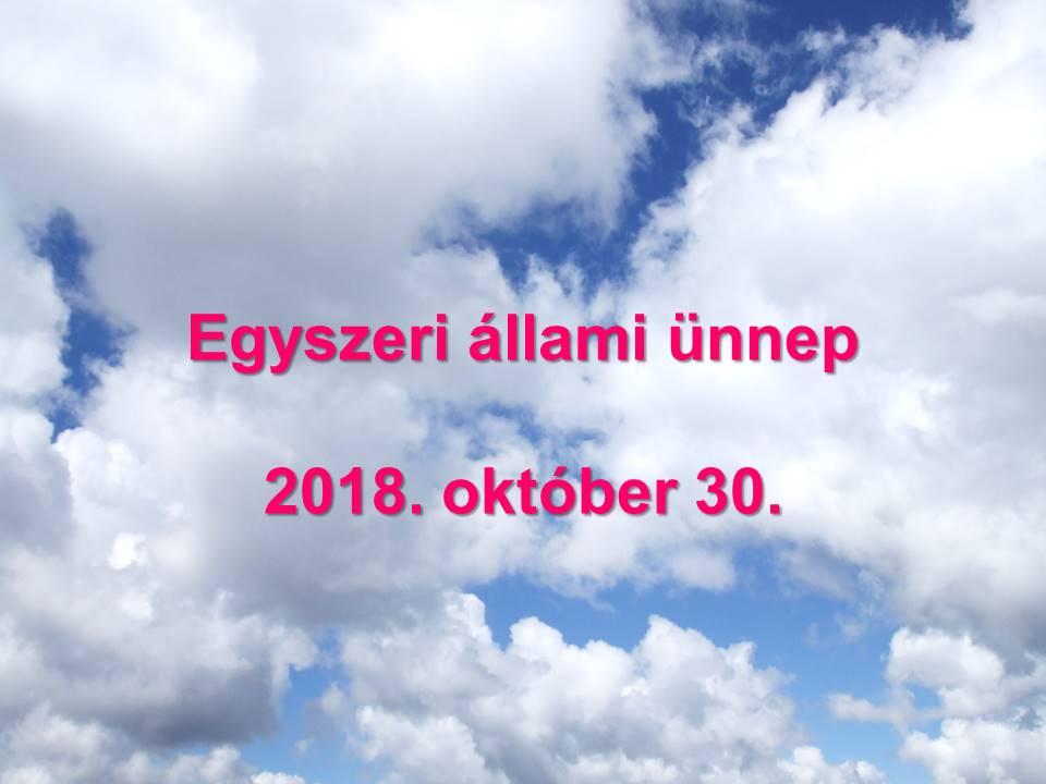 Egyszeri allami unnep Szlovakiaban 2018 oktober 30