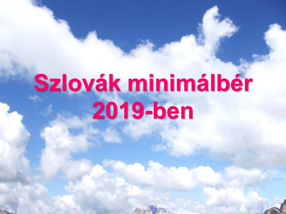 Szlovak minimalber 2019-ben