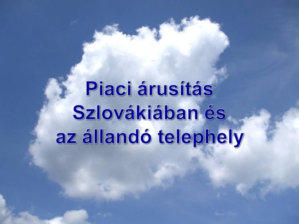 Piaci arusitas Szlovakiaban