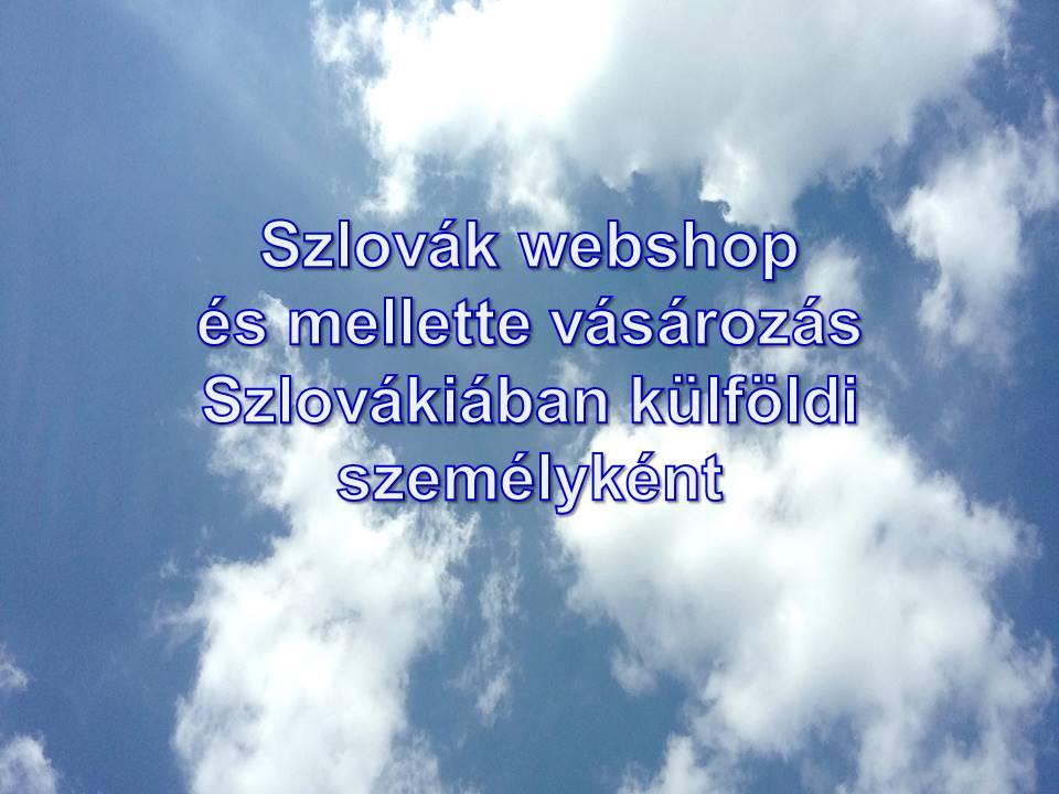 Szlovák webshop és mellette vásározás