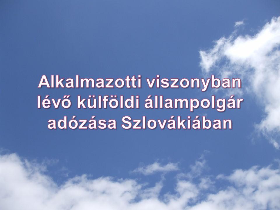 Alkalmazotti_viszonyban_levo_kulfoldi_allampolgar_adozasa_Szlovakiaban