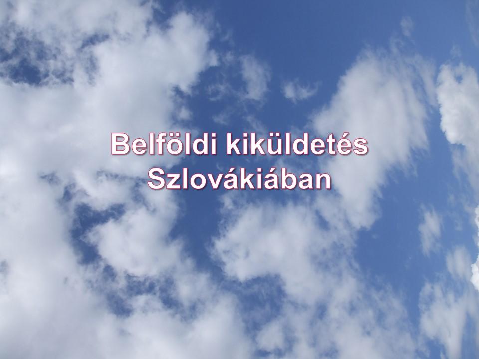 Belföldi kiküldetés Szlovákiában