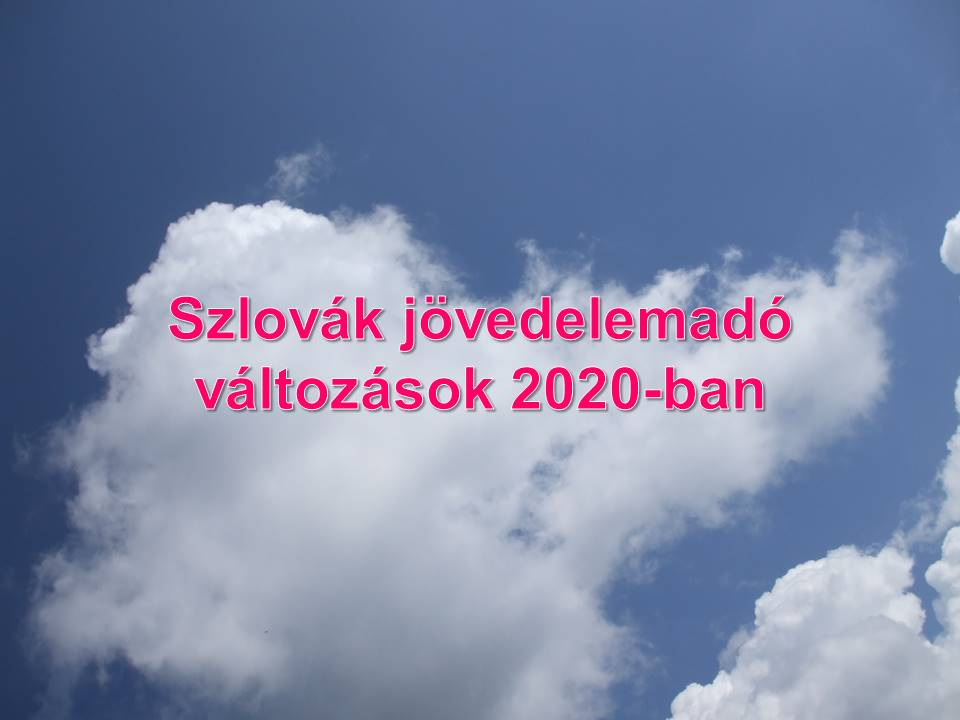 Szlovak_jovedelemado_valtozasok_2020-ban