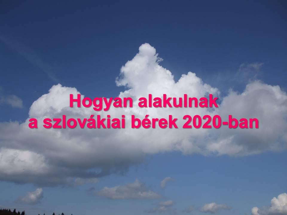 Hogyan alakulnak a szlovákiai bérek 2020-ban