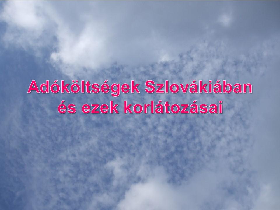 Adóköltségek Szlovákiában és ezek korlátozásai