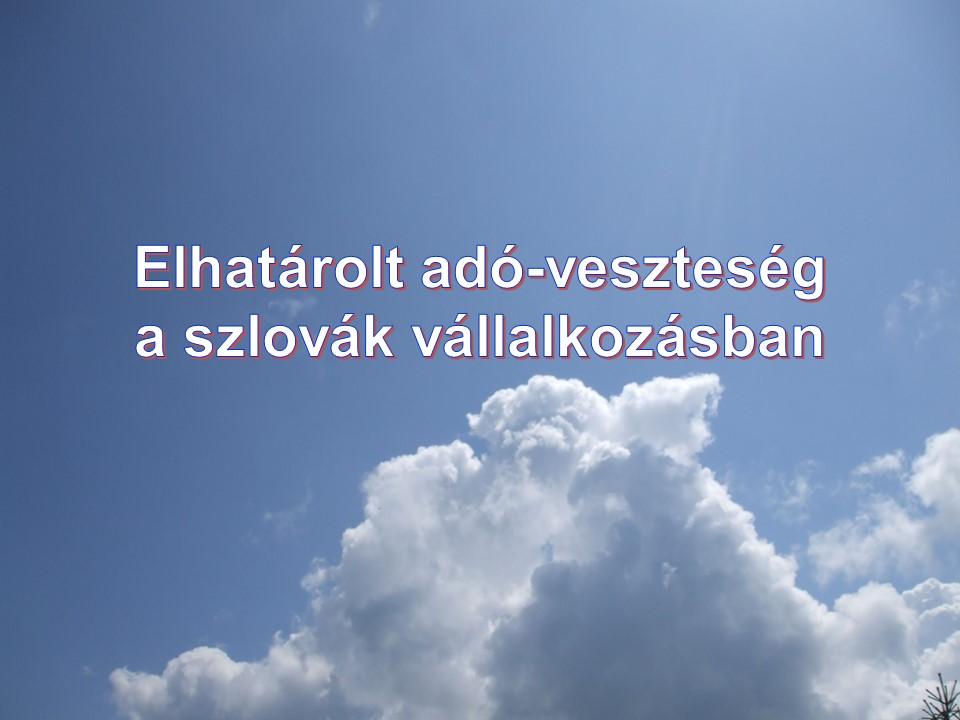 Elhatárolt adó-veszteség a szlovák vállalkozásban