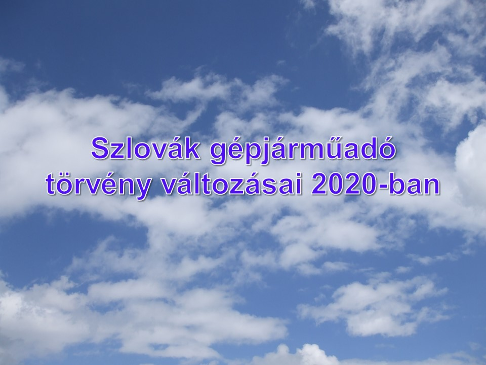 Szlovák gépjárműadó törvény változásai 2020-ban
