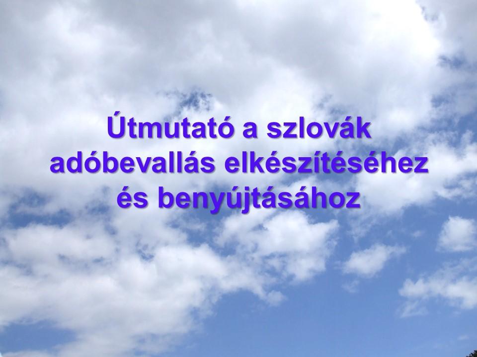 Útmutató a szlovák adóbevallás elkészítéséhez és benyújtásához