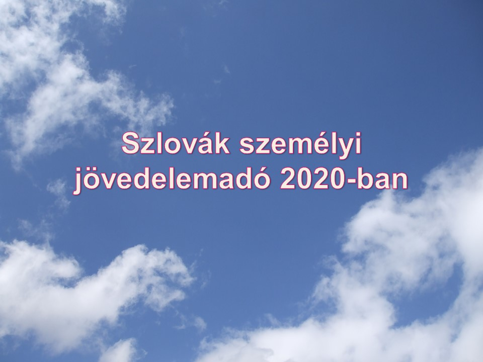 Szlovák személyi jövedelemadó 2020-ban