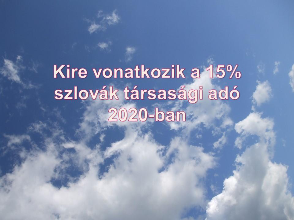 Kire vonatkozik a 15% szlovák társasági adó 2020-ban