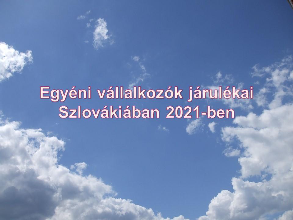 Egyéni vállalkozók járulékai Szlovákiában 2021-ben