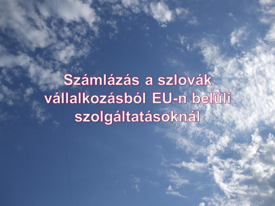 Számlázás a szlovák vállalkozásból EU-n belüli szolgáltatásoknál