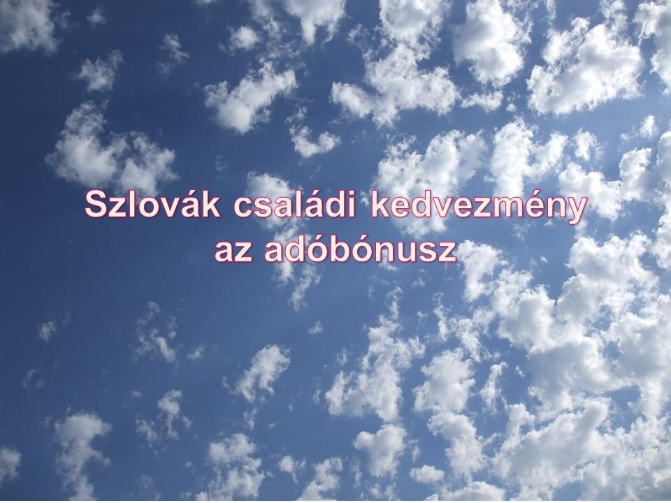Szlovák családi kedvezmény az adóbónusz