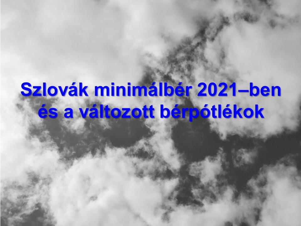 Szlovák minimálbér 2021 – ben és a változott bérpótlékok