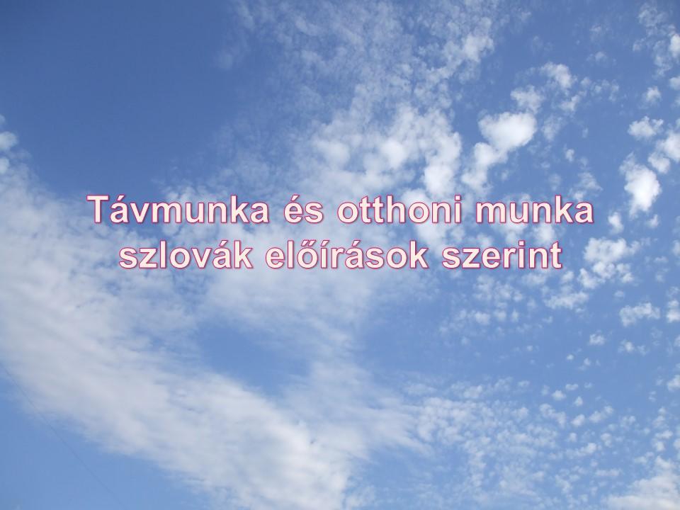 Távmunka és otthoni munka szlovák előírások szerint