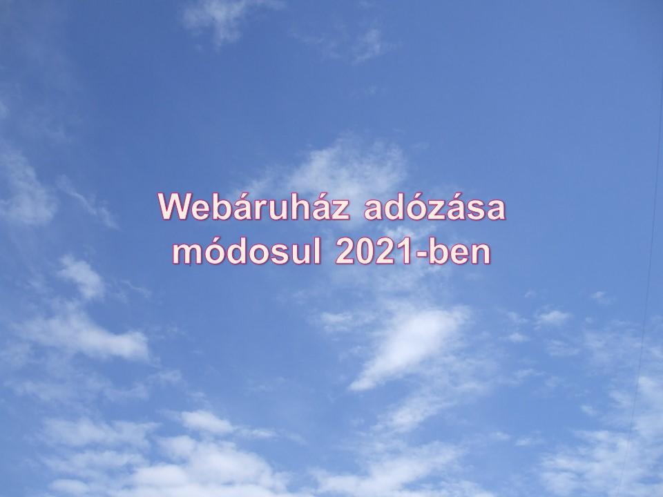 Webáruház adózása módosul 2021-ben