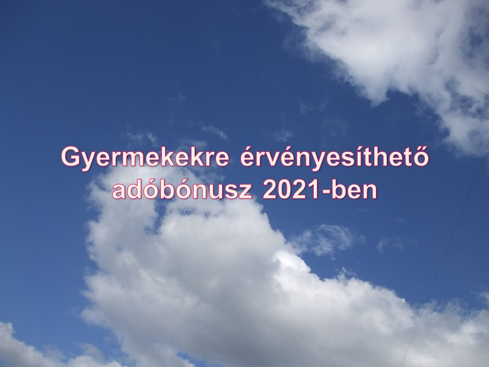 Gyermekekre érvényesíthető adóbónusz 2021-ben