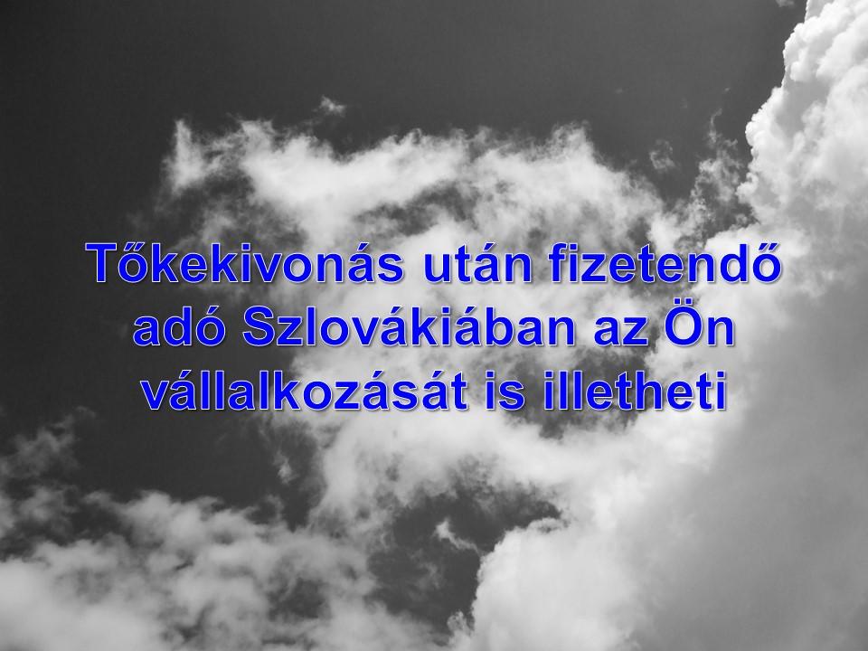 Tőkekivonás után fizetendő adó Szlovákiában
