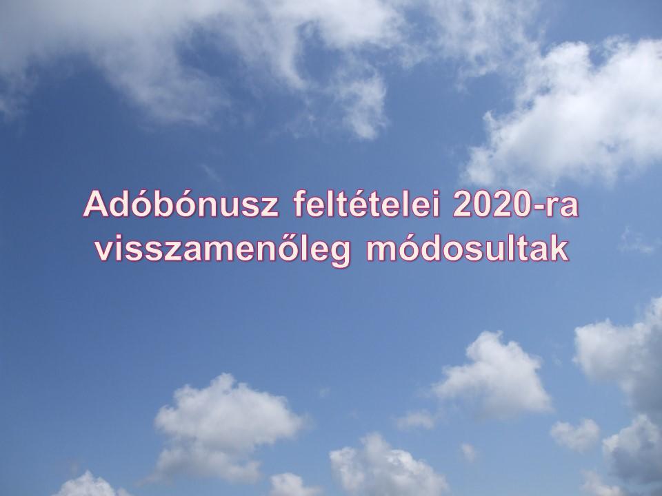 Adóbónusz feltételei 2020-ra visszamenőleg módosultak