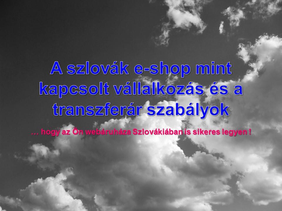 A szlovák e-shop mint kapcsolt vállalkozás és a transzferár szabályok