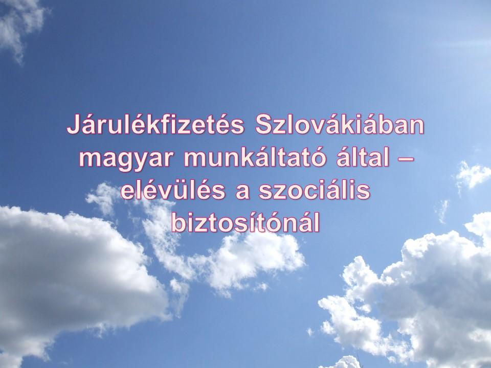 Járulékfizetés Szlovákiában magyar munkáltató által – Janok Júlia