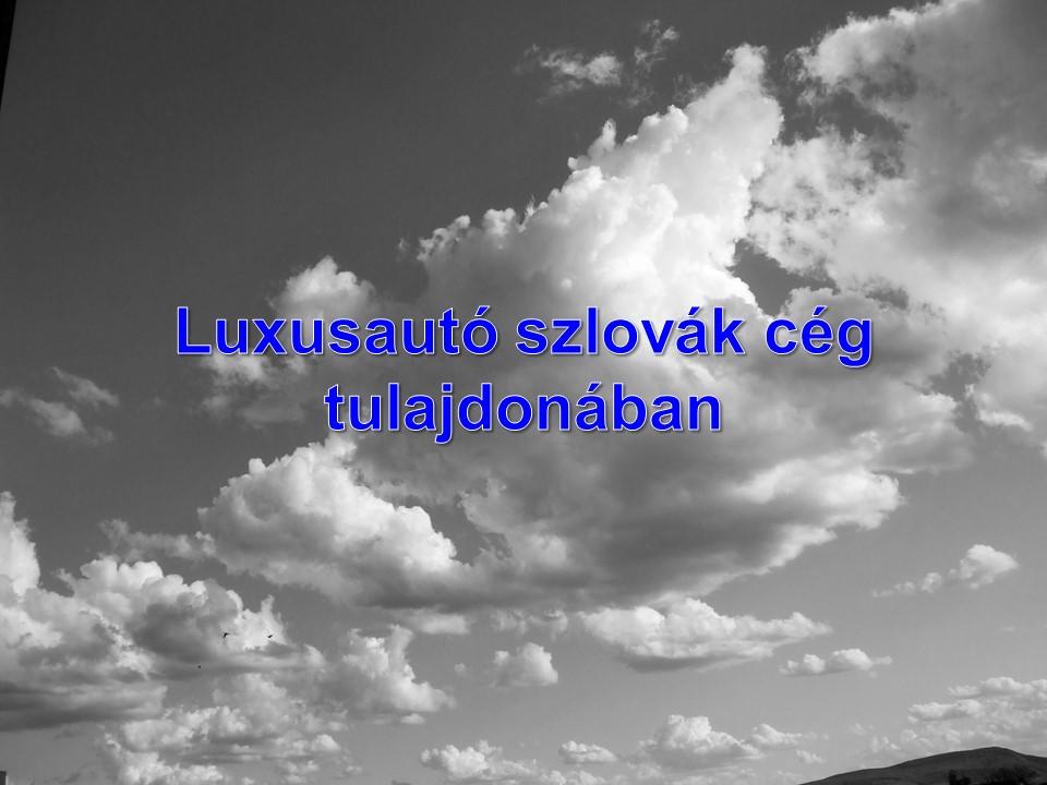 Luxusautó szlovák cég tulajdonában