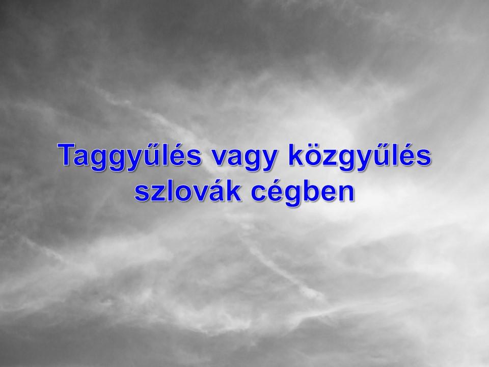 Taggyűlés vagy közgyűlés szlovák cégben