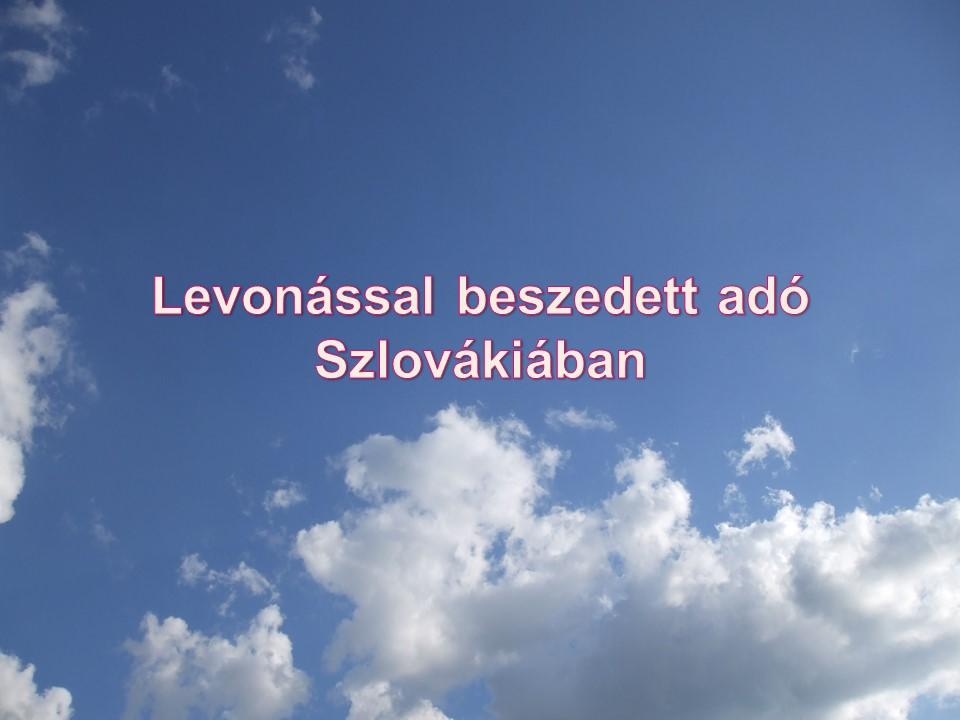 Levonással beszedett adó Szlovákiában