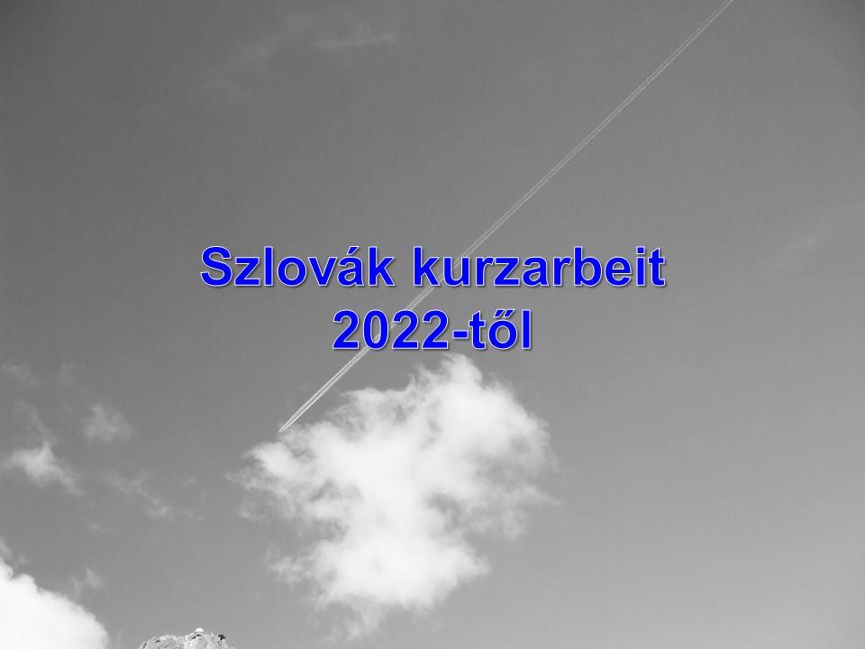 Szlovák kurzarbeit 2022-től