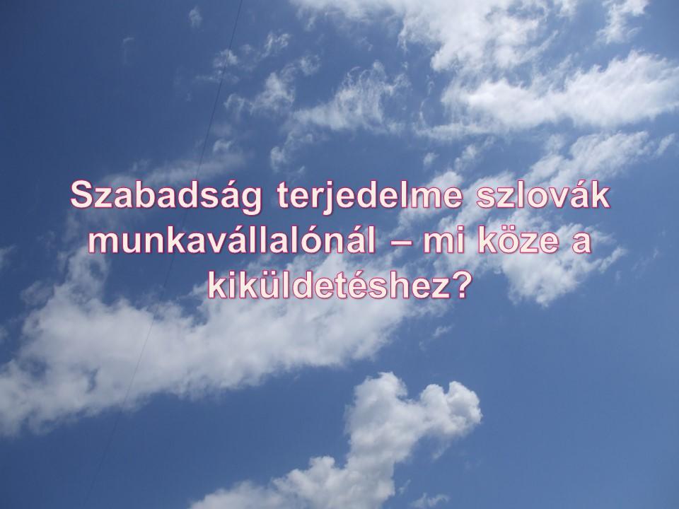 Szabadság terjedelme szlovák munkavállalónál – mi köze a kiküldetéshez?
