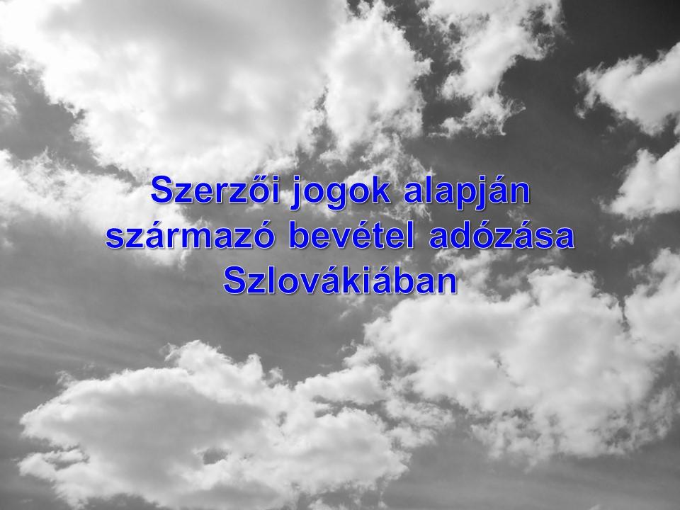 Szerzői jogok alapján származó bevétel adózása Szlovákiában