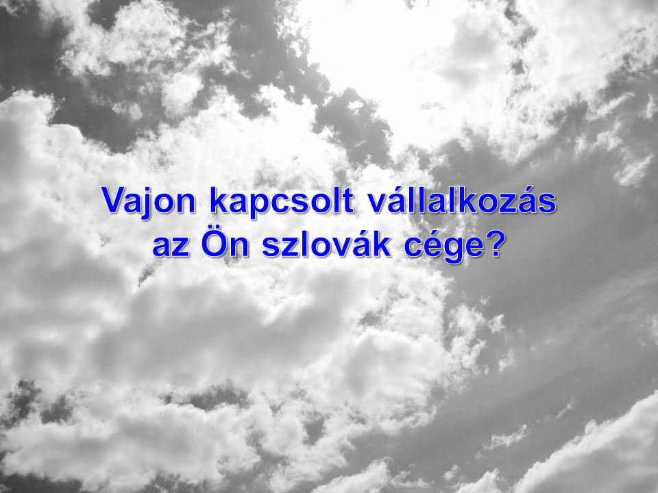 Vajon kapcsolt vállalkozás az Ön szlovák cége?
